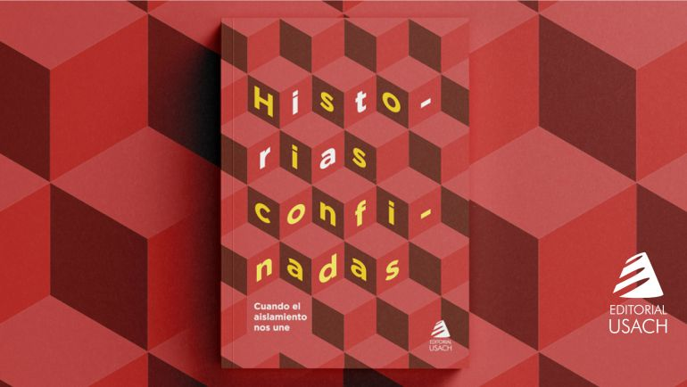 """""""Historias confinadas"""", el libro colectivo que rescata relatos personales de la pandemia"""