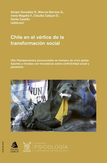 Chile en el vértice de la transformación social. (Re) Planteamientos psicosociales en tiempos de crisis global