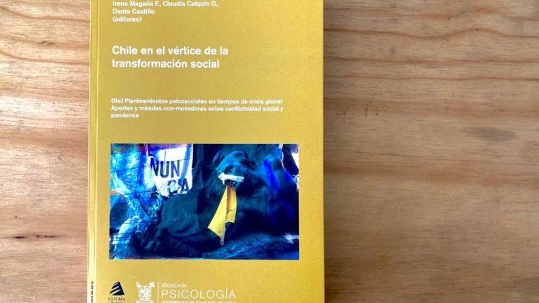 Reseña del libro Chile en el vértice de la transformación social: (Re) Planteamientos Psico-Sociales en tiempos de Crisis Global. Aportes y Miradas Con-movedoras sobre Conflictividad Social y Pandemia