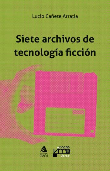 Siete archivos de tecnología ficción